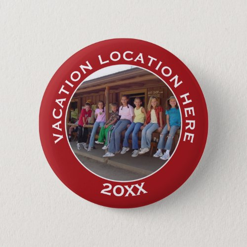Create A Vacation Souvenir with Photo and Text Button