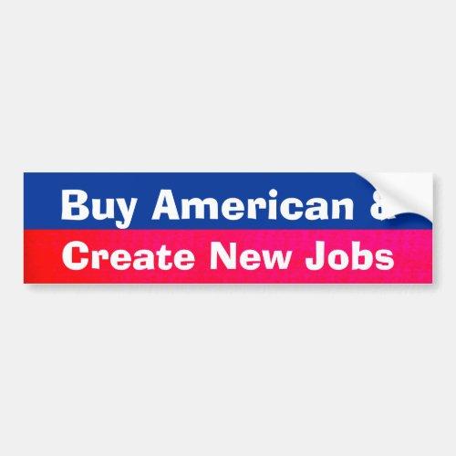 Create American Jobs Bumper Sticker