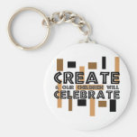 Create and our children will celebrate key chains