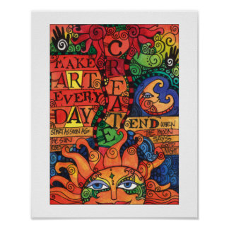 Create Art Every Day Poster