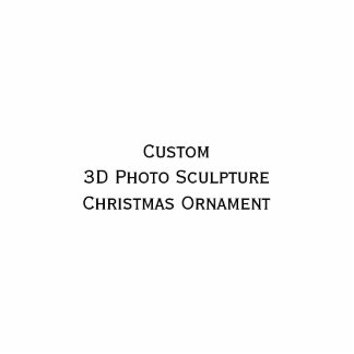 Create Custom Photo Sculpture Christmas Ornament