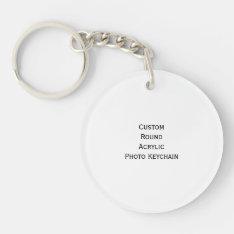 Create Custom Round Acrylic Photo Keychain Keyring at Zazzle