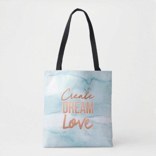 Create Dream Love Quote Marble Blue Tote Back
