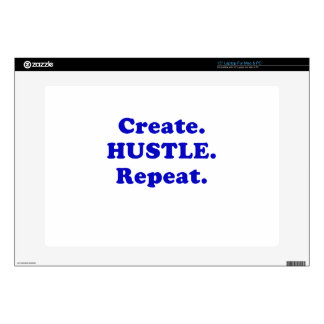 "Create Hustle Repeat Skin For 15"" Laptop"