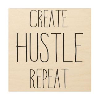 Create Hustle Repeat Wood Wall Art