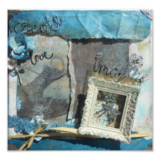 Create, Imagine, Love Mixed Media Photo Print