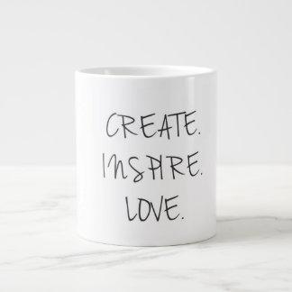 create. inspire. love. Jumbo Coffee Mug