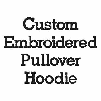 Create Mens Custom Embroidered Pullover Hoodie