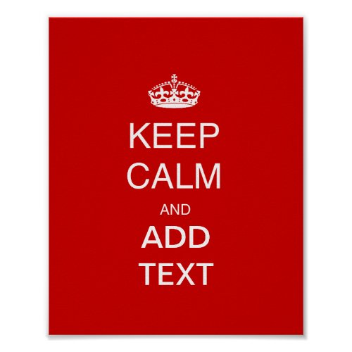 Create own keep calm accessory add text customise poster