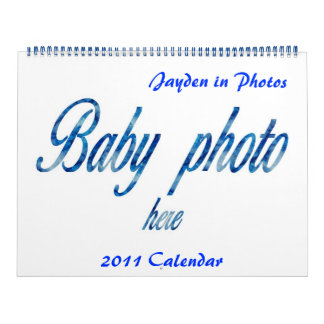 Create & Personalize your own 2011 Baby Calendar
