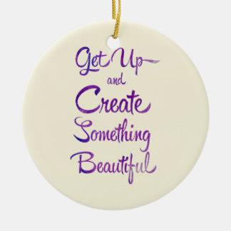 Create Something Beautiful Purple Ceramic Ornament