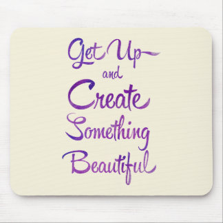 Create Something Beautiful Purple Mouse Pad