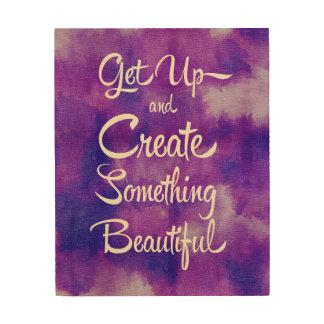 Create Something Beautiful Purple Wood Print