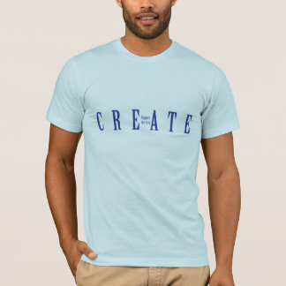 Create - Support the Arts T-Shirt