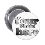 CREATE YOU OWN PHOTO PINBACK BUTTON