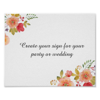 create your floral wedding sign or party sign poster