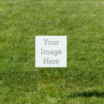 "Create Your Own 12""x12"" Yard Sign"