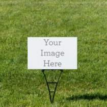 "Create Your Own 12""x18"" Yard Sign"