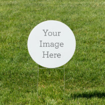 "Create Your Own 18""x18"" Circle Yard Sign"