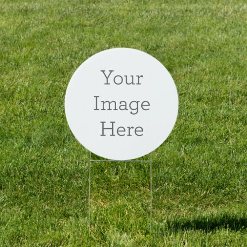 Create Your Own 18x18 Circle Yard Sign
