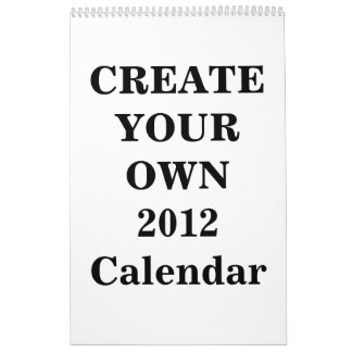 Create Your Own 2012 Calendar One Page Standard