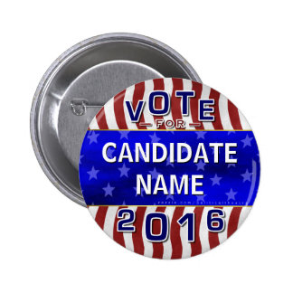 Create Your Own 2016 Presidential Election Name Pinback Button