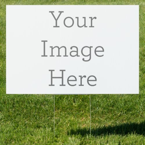 Create Your Own 24x36 Yard Sign