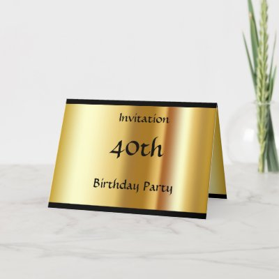 Create your Own 40th Birthday Invitation Card by cardsb