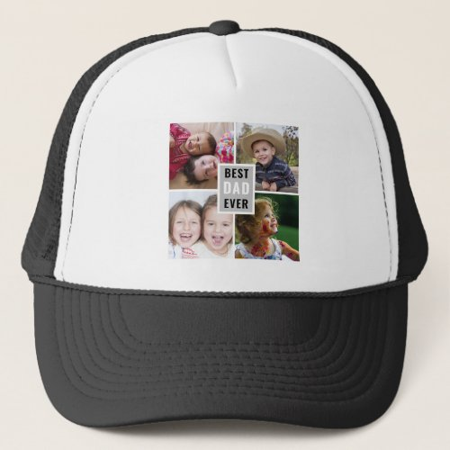 Create Your Own 4 Photo Collage Best Dad Ever Trucker Hat