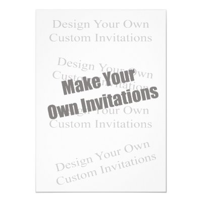 Create Your Own 5x7 Invitation Zazzlecom