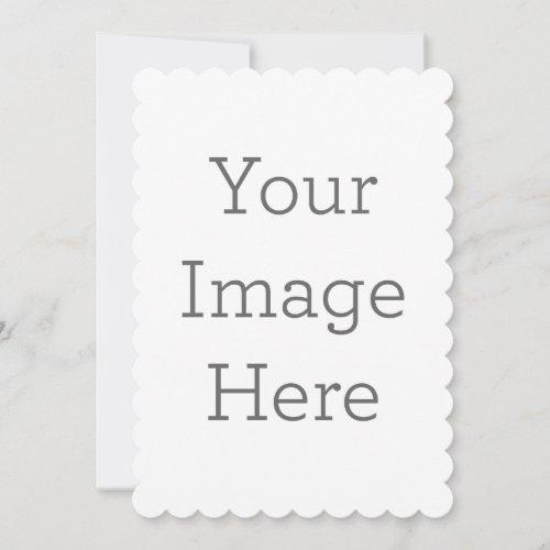 Create Your Own 5 x 7 Scalloped Invitation
