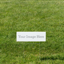 "Create Your Own 6""x18"" Yard Sign"