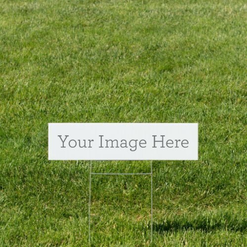 Create Your Own 6x24 Yard Sign