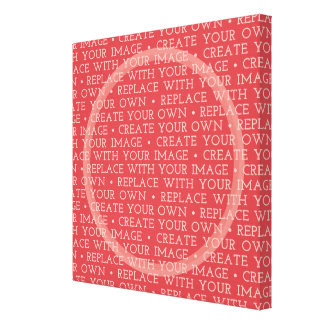 Create Your Own and Make It Yours Canvas Print