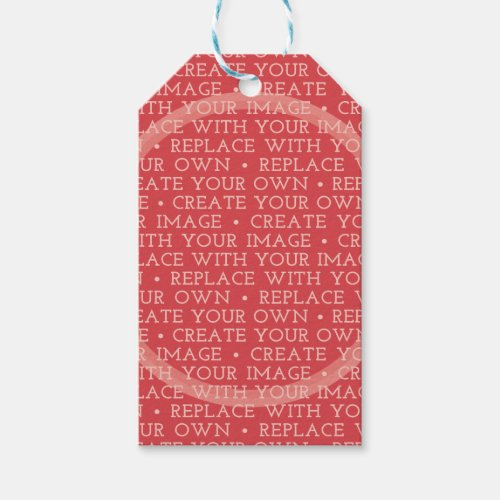Create Your Own and Make It Yours Gift Tags
