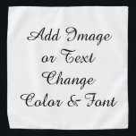 """Create Your Own Bandana<br><div class=""""desc"""">Easy... let me help you! This is a sample, I have many others with my art on them. Change what you don't want on bandana. For example the message I have written. Choose """"Edit Text"""" or Delete with """"X"""" And start fresh! Choose your font and color of bandana. Add a...</div>"""