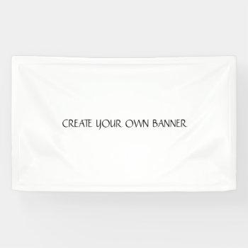 Create Your Own Banner Custom 3' X 5' by CREATIVEWEDDING at Zazzle