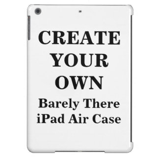 Create Your Own Barely There iPad Air Case