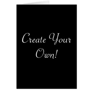 Create Your Own Black Greeting Card