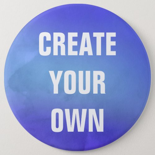 Create Your Own Blue Watercolor Painting Pinback Button