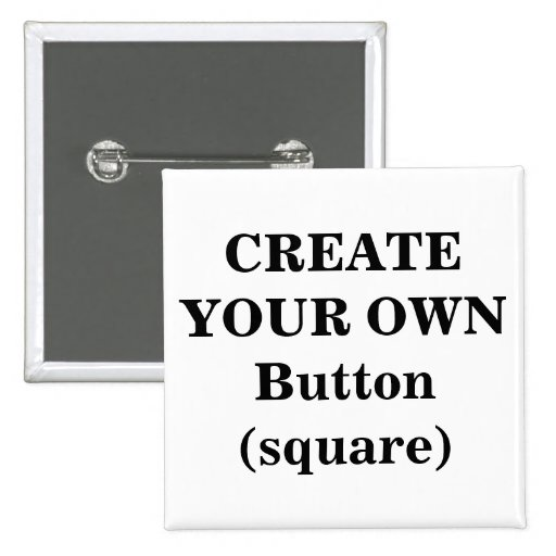 Create Your Own Button (square)