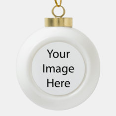 Create Your Own Ceramic Ball Ornament (tree) at Zazzle
