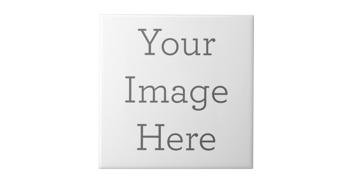 Create Your Own Ceramic Tile Zazzle