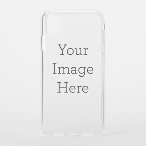 Create Your Own Clear Speck iPhone XS Max Case