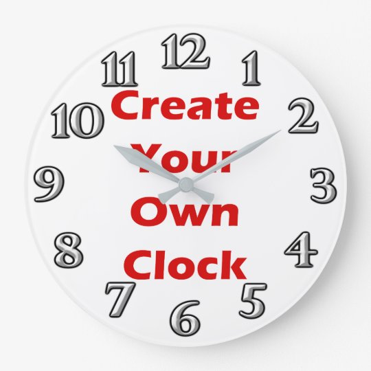 Make Your Own Clock: Create Your Own Clock Design