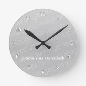 Create Your Own Clock - Style 2 by DigitalDreambuilder at Zazzle