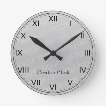 Create Your Own Clock - Style 6 by DigitalDreambuilder at Zazzle