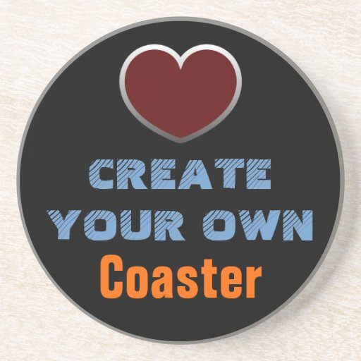 Create your own coaster zazzle for Create your own building