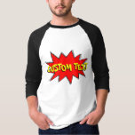 Create Your Own Comic Book Sound Effect Bubble T Shirt