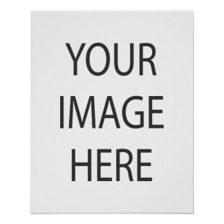 """Create Your Own Custom 16"""" x 20"""" Poster"""